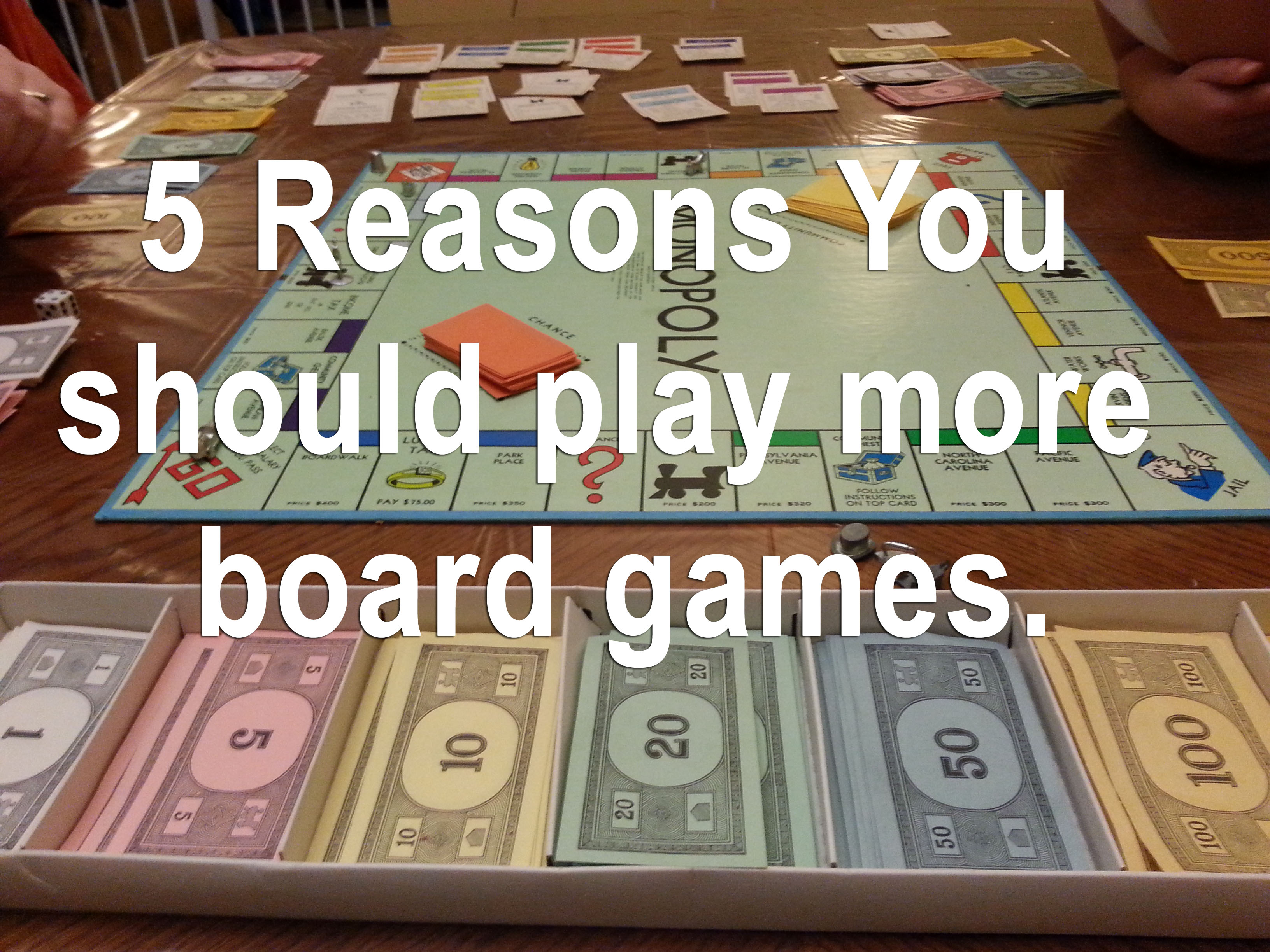 Playing tabletop games - Personal Benefits To Playing Board Games