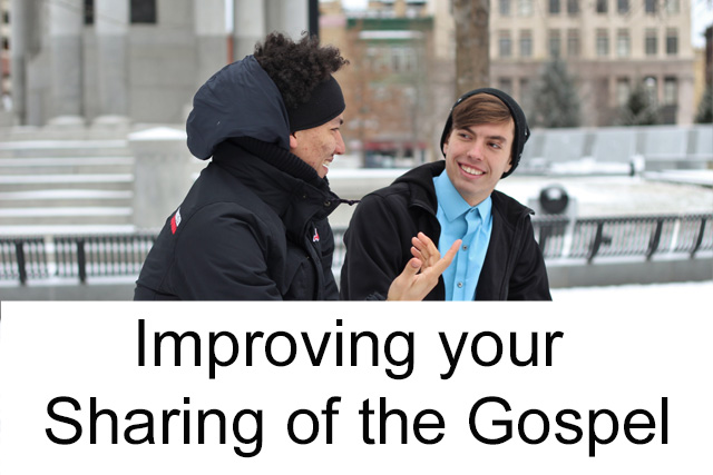Improving your Sharing of the Gospel